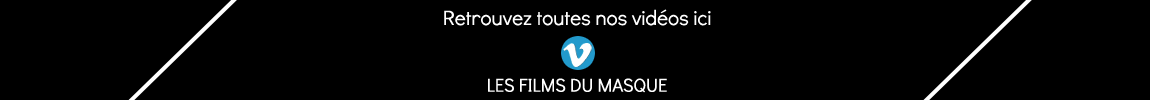 https://vimeo.com/channels/lesfilmsdumasque